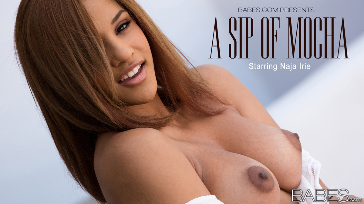 Nude Pics Of Naja Irie In A Sip of Mocha - Babes.com big picture